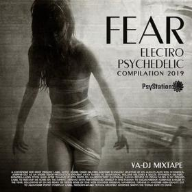 Fear  Electro Psychedelic
