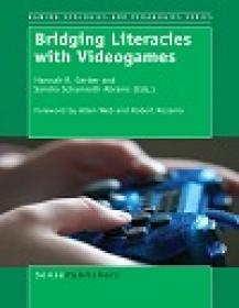 Bridging Literacies With Videogames By Hannah R  Gerber
