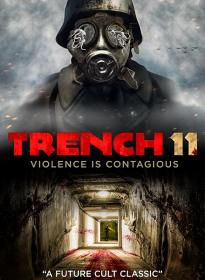 Trench 11 2017 BDRip 1080p